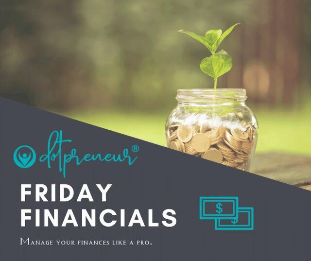 dotpreneur-friday-financials